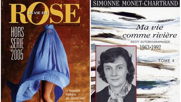 La biographie de Simonne Monet-Chartrand, la couverture du hors-série de la vie en rose et le premier livre Môman travaille pas, a trop d'ouvrage!