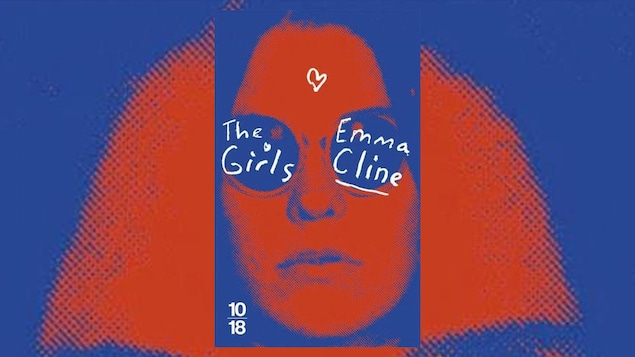 La couverture du livre « The Girls », d'Emma Cline, en format de poche (10|18)