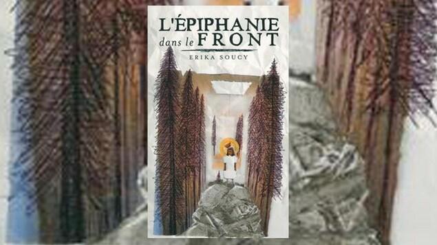 La couverture du livre « L'épiphanie dans le front » d'Erika Soucy