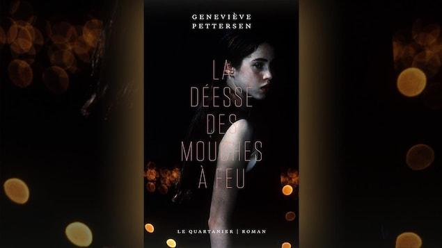 La couverture de « La déesse des mouches à feu » de Geneviève Pettersen