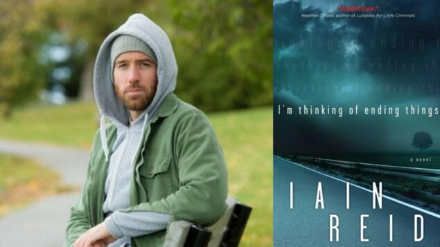 À gauche, l'écrivain Iain Reid et, à droite, la couverture du livre « I'm Thinking of Ending Things ».