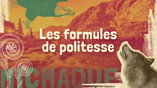 Lexique micmaque-français des mots et expressions liés à la politesse.