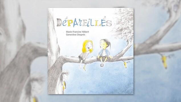 La couverture du livre « Dépareillés » de Marie-Francine Hébert et Geneviève Després