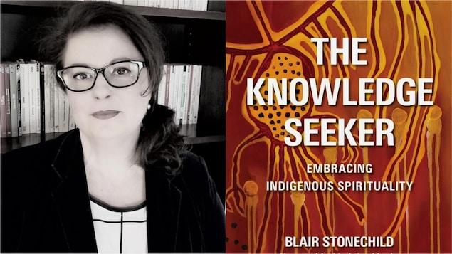 À gauche, une dame qui porte des lunettes et un veston noir. À droite, la couverture du livre The Knowledge Seeker : Embrassing Indigenous Spirituality de Blair Stonechild.