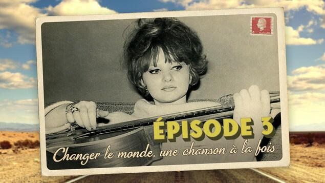 Carte postale représenant l'épisode 3 de la série audio Mon Amérique. Une chanteuse joue de la guitare.