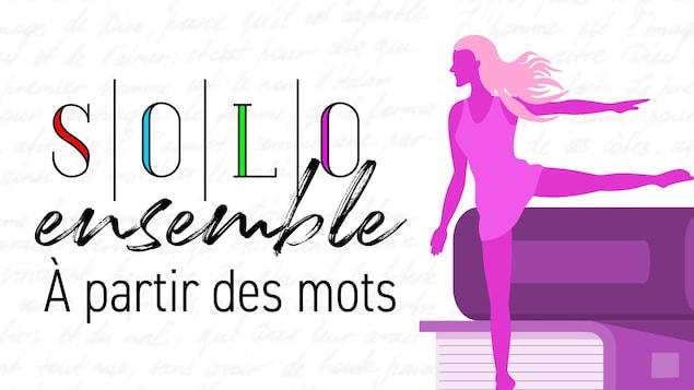 Affiche de Solo ensemble, à partir des mots avec la silhouette d'une danseuse.