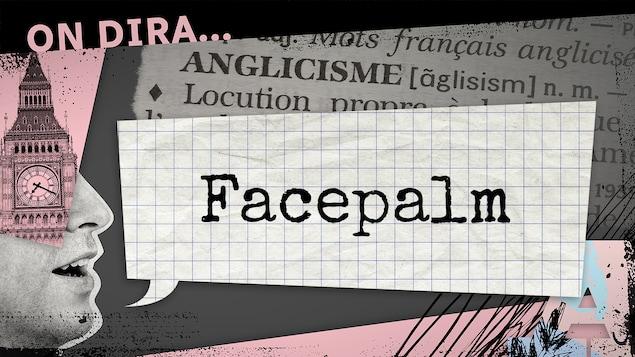 L'illustration d'un phylactère où est inscrit « facepalm ».