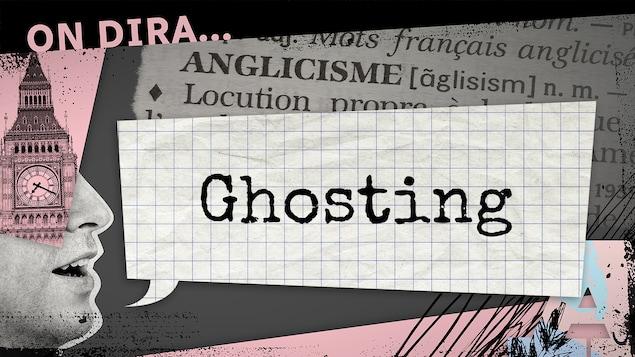 L'illustration d'un phylactère où est inscrit « ghosting ».