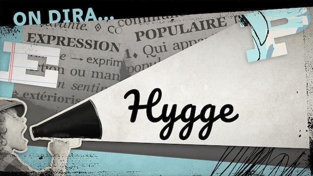 L'illustration d'un phylactère où est inscrit « hygge ».