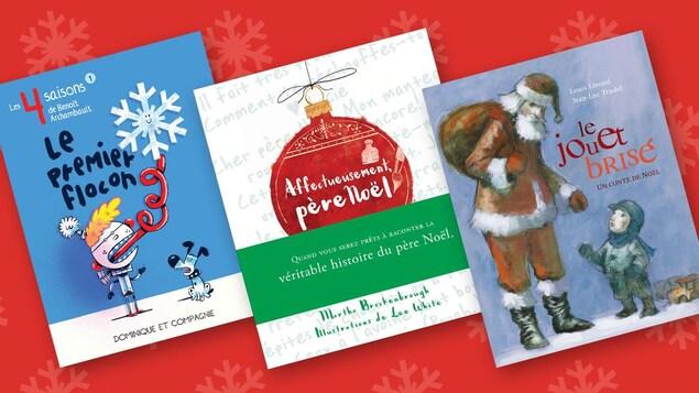 Couverture des livres Le premier flocon, Affectueusement père Noël et Le jouet brisé.