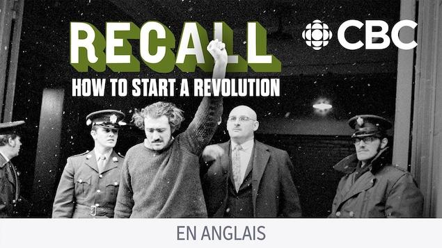 Le balado Recall: How to Start a Revolution.