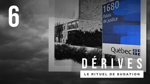 L'épisode Le rituel de sudation : Le procès du balado <i>Dérives</i>.