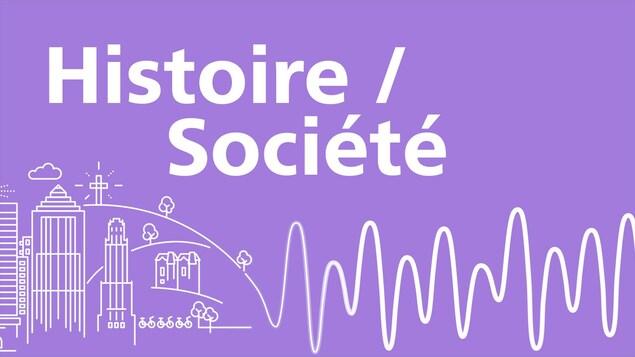 L'histoire et la société à Montréal.