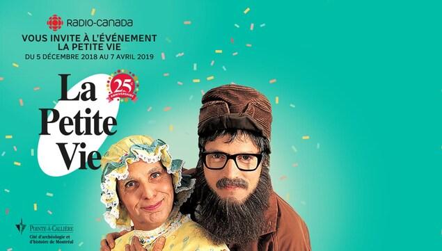 Publicité. Radio-Canada présente l'événement La petite vie au Musée Pointe-à-Callière du 5 décembre 2018 au 7 avril 2019. Photo de Moman et Popa personnages de l'émission.