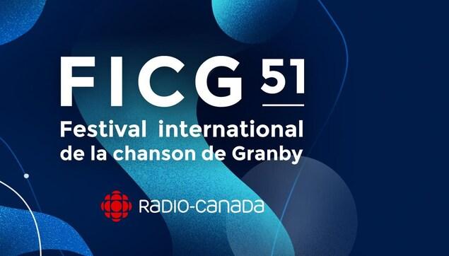 Publicité.  radio canada présente le festival international de la chanson de granby du 14 au 24 août