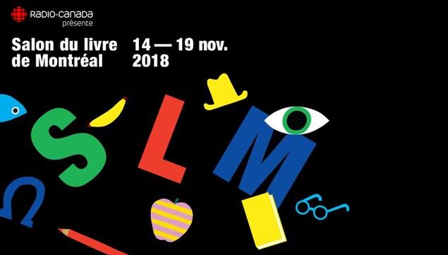 Publicité. Radio-Canada présente Le salon du livre de Montréal du 14 au 19 novembre 2018