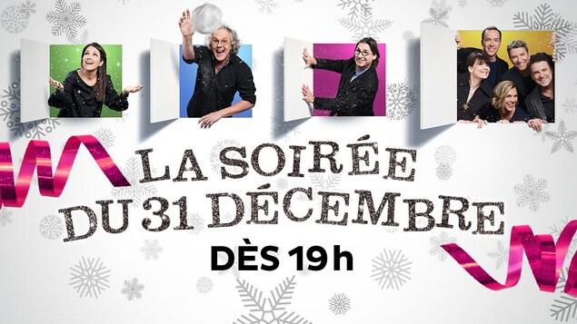 Publicité : La soirée du 31 décembre dès 19h à ICI Télé.