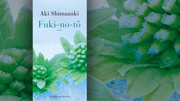 La couverture du livre «Fuki-no-tô» d'Aki Shimazaki