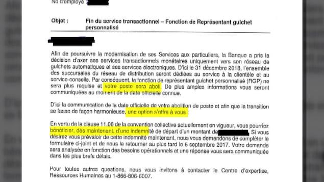 La lettre envoyée par la Banque Laurentienne aux employés visés par le virage numérique, on peut y lire que leur poste sera aboli, et qu'une option s'offre à eux, celle de bénéficier d'une indemnité de départ.