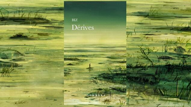 La couverture du livre «Dérives» de Biz, en format de poche (collection Nomades, Leméac)