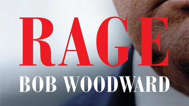 La couverture montre la moitié du visage de Donald Trump avec le mot «Rage» écrit en grosses majuscules rouges dans le bas du livre avec le nom du journaliste Bob Woodward en lettres blanches.