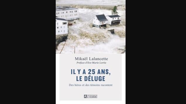 La couverture d'un livre avec la Petite maison blanche du Déluge de 1996.