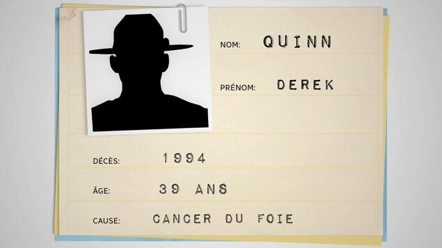 Fiche médicale avec les informations suivantes : Nom : Derek Quinn; Décès : 1994; Âge: 39 ans; Cause: Cancer du foie.