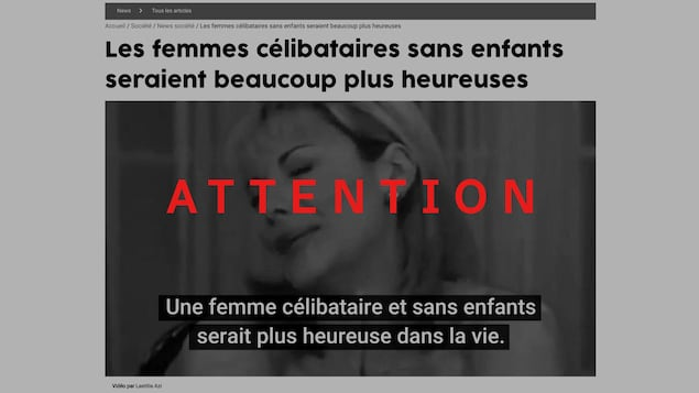 On voit une capture d'écran du site Au féminin, avec le titre « Les femmes célibataires sans enfants seraient beaucoup plus heureuses. L'image est recouverte d'un filtre avec le mot « ATTENTION ».