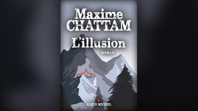 L'Illusion de Maxime Chattam vient de paraître aux éditions Albin Michel.