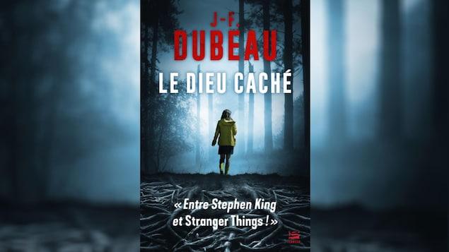 La couverture de « Le dieu caché » de J-F. Dubeau.