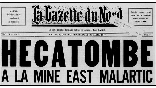 Une vieille coupure de journal montre la Une de la Gazette du Nord, intitulée Hécatombe à la mine East Malartic.