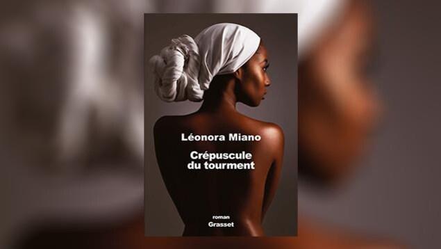 La couverture de «Crépuscule du tourment», de Léonora Miano