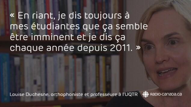 Louise Duchesne, orthophoniste et professeure au département d'orthophonie de l'Université du Québec à Trois-Rivières (UQTR)