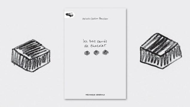 La couverture du livre «Les trois carrés de chocolat», de Mélodie Vachon Boucher