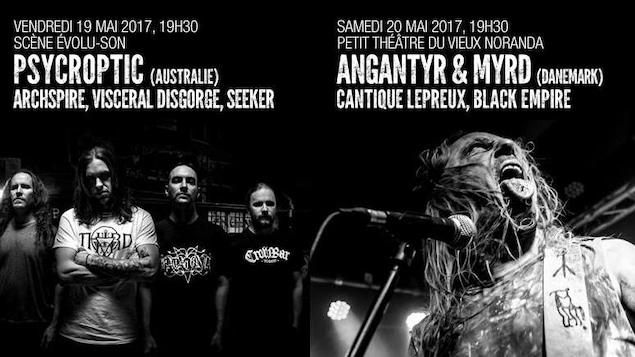Les Productions Ça Bûche de Rouyn-Noranda organiseront un week-end complet de musique métal en mai prochain