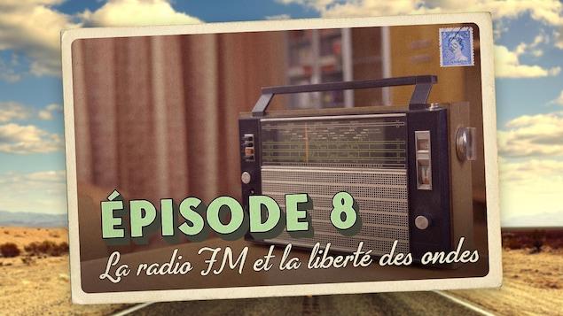 Carte postale illustrant l'épisode 8 de la série audio Mon Amérique. Le titre de l'épisode est inscrit sur une image de vieille radio.