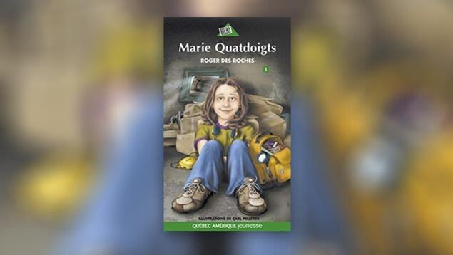 La couverture de Marie Quatdoigts de Roger Des Roches