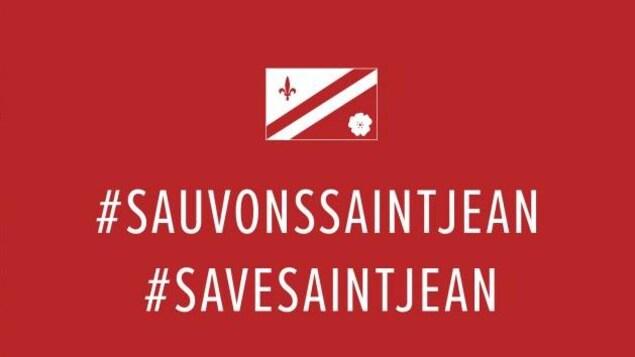 Les messages #sauvonssaintjean et #savesaintjean sont inscrits en lettres majuscules blanches sur un fond rouge sur lequel apparait le drapeau franco-albertain.