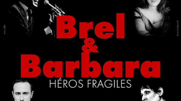 Affiche du spectacle de « Brel & Barbara » sur laquelle on voit deux photos des interprètes autour du titre.