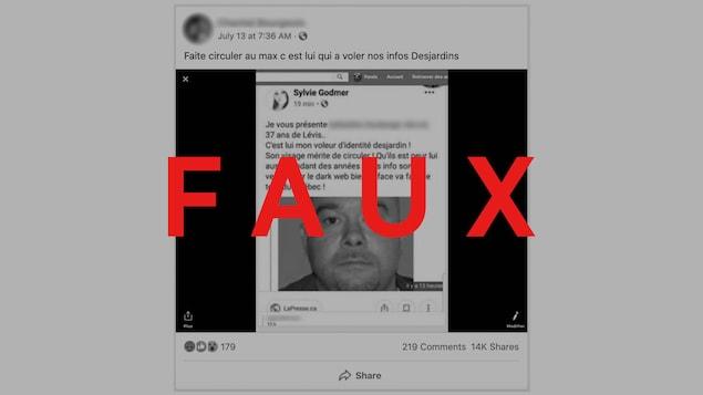 On voit une publication Facebook qui nomme le suspect dans l'affaire Desjardins, avec une photo. Le mot « FAUX » apparaît sur l'image.