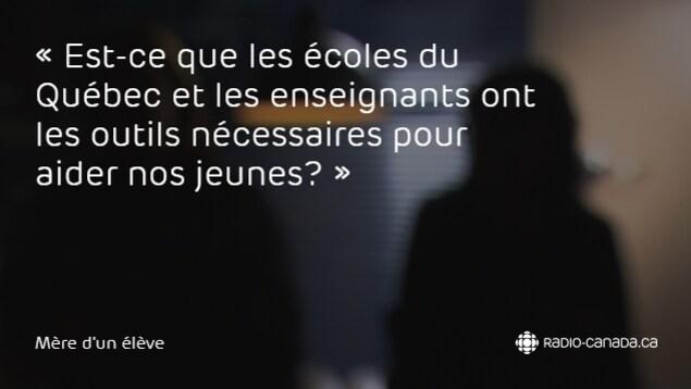 Extrait du témoignage de la mère d'un élève de l'école secondaire Pierre-de-Lestage.