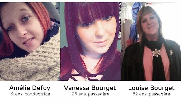 Les trois victimes de l'accident du 27 mars : Amélie De Foy, Vanessa Bourget et Louise Bourget.