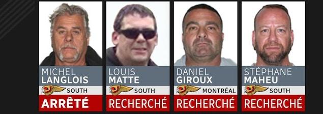De gauche à droite : Michel Langlois (arrêté), Louis Matte (recherché), Daniel Giroux (recherché) et Stéphane Maheu (recherché).