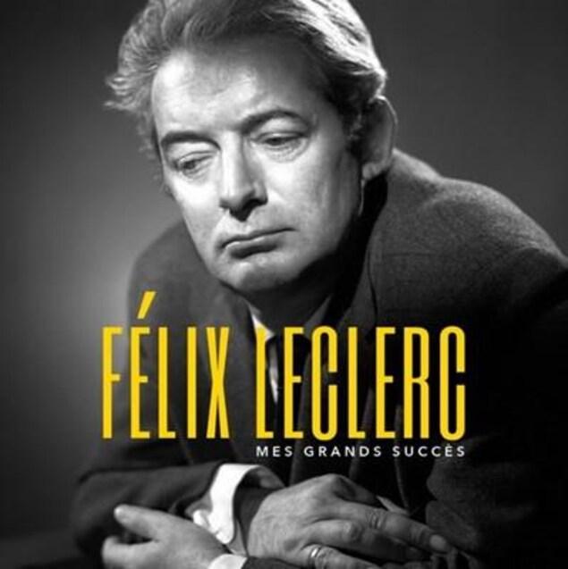 Pochette de l'album «Félix Leclerc - Mes grands succès» est offert en CD et en disque vinyle.