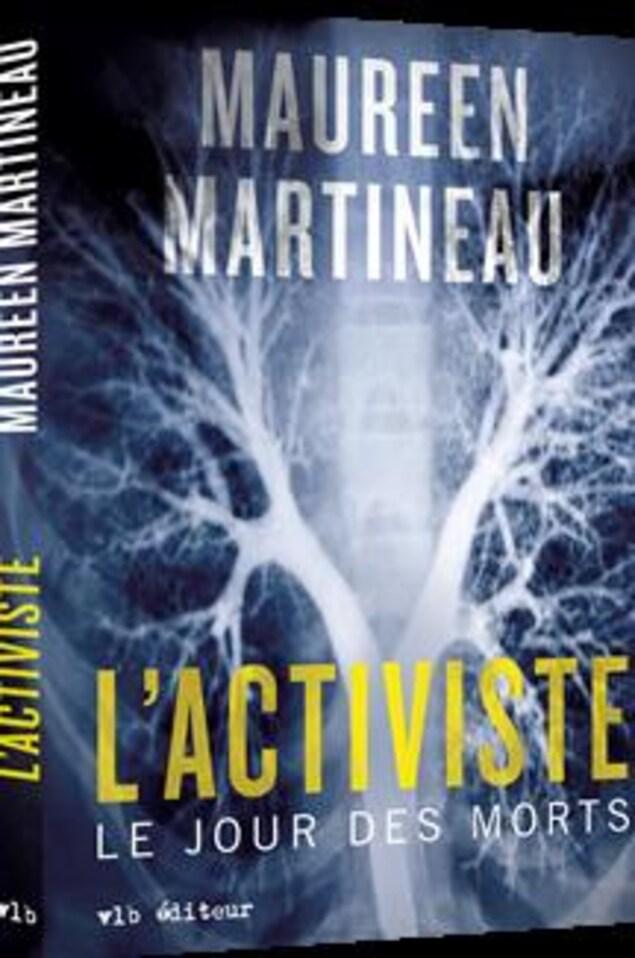 La première de couverture de L'activiste : le jour des morts de Maureen Martineau