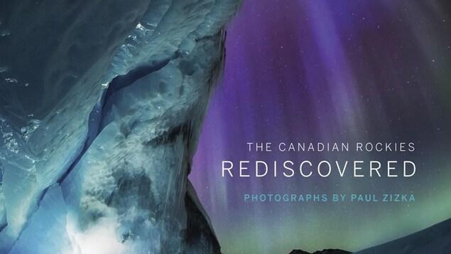 Une image du deuxième livre de Paul Zizka intitulé The Canadian Rockies Rediscovered