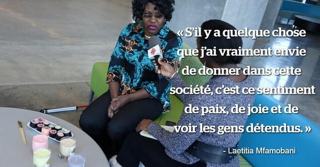 Une citation sur une photo de Laetitia Mfamobani qui dit : «S'il y a quelque chose que j'ai vraiment envie de donner dans cette société, c'est ce sentiment de paix, de joie et de voir les gens détendus».