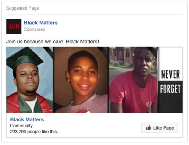 L'annonce invite les internautes à se joindre au mouvement Black Matters US (Les personnes noires sont importantes), un faux mouvement créé par la Russie qui ressemble beaucoup à Black Lives Matter.
