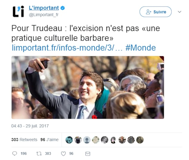 La publication du site L'Important, à l'origine de la polémique. On y voit une photo de Justin Trudeau qui prend une photo de lui, accompagné du texte: 'Pour Trudeau, l'excision n'est pas une pratique culturelle barbare'.
