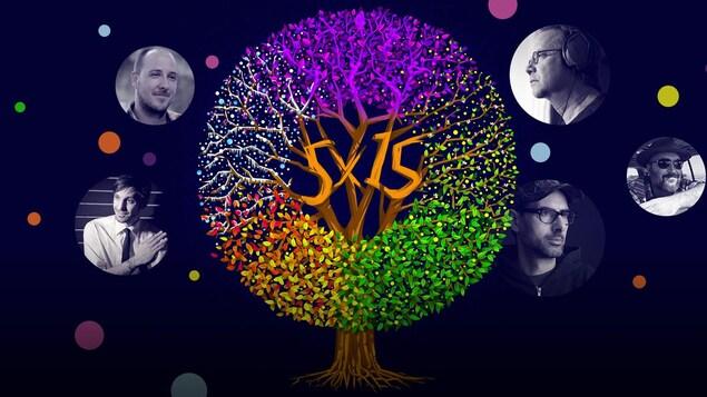 Illustration d'un arbre aux couleurs des quatre saisons, plus une, imaginaire en mauve. 5 x15 est inscrit dans les branches, au centre. Les photos des réalisateurs Alex McMahon, James Di Salvio, Marc Pérusse, DJ Champion et Éloi Painchaud se retrouvent autour, dans des pastilles.